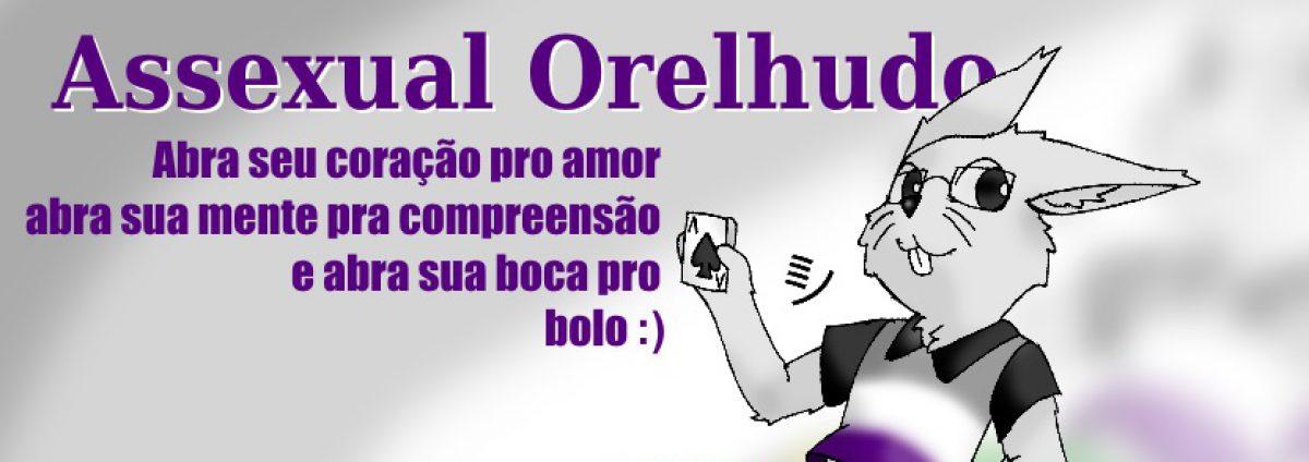 Assexual Orelhudo